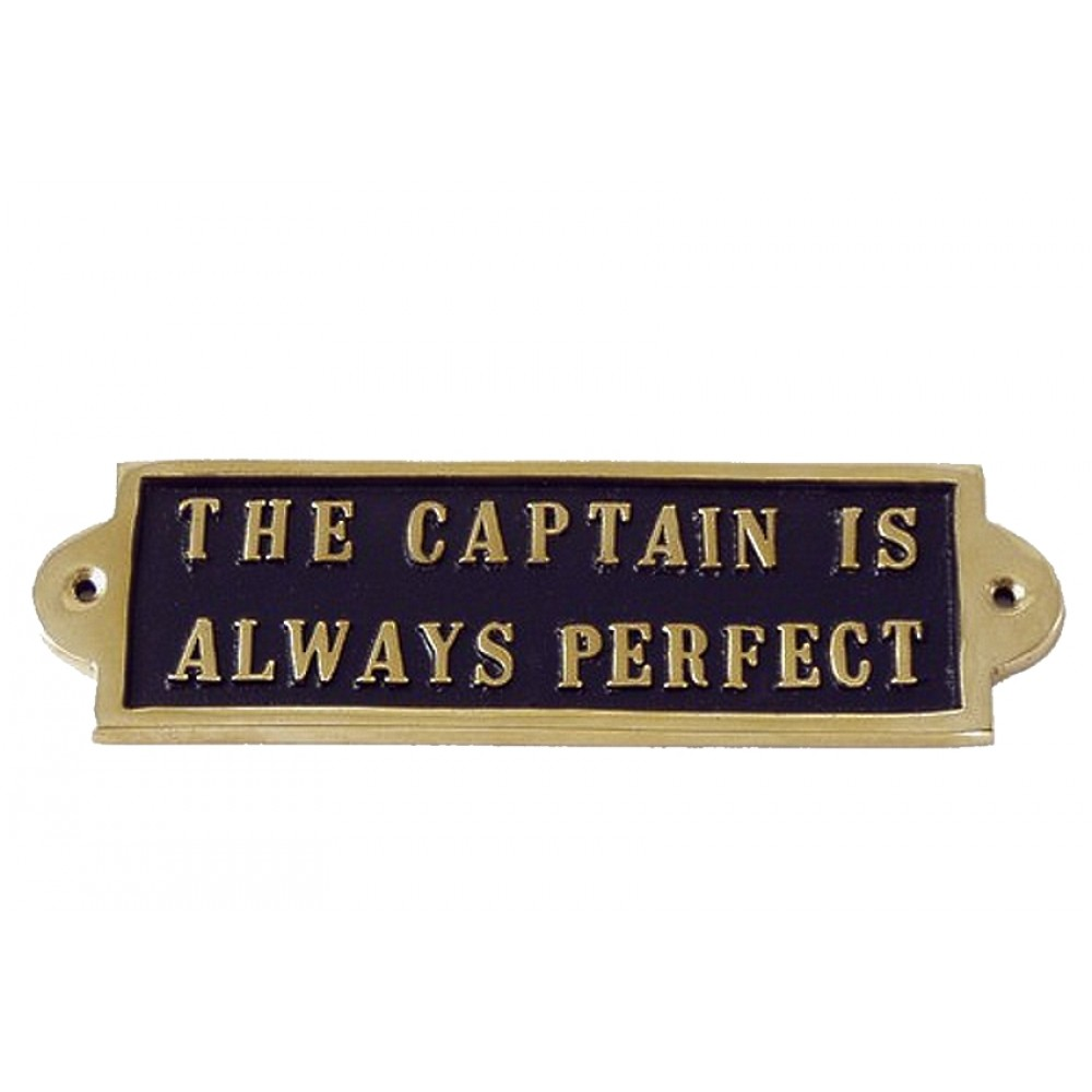 Messingskilt The Captain is Always Perfect-31