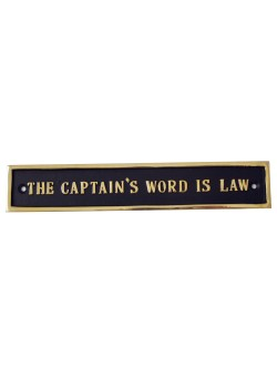 Messingskilt The Captains Word Is Law-20