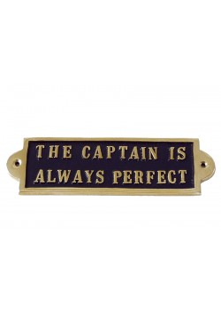 "Messingskilt ""The Captain is Always Perfect"""